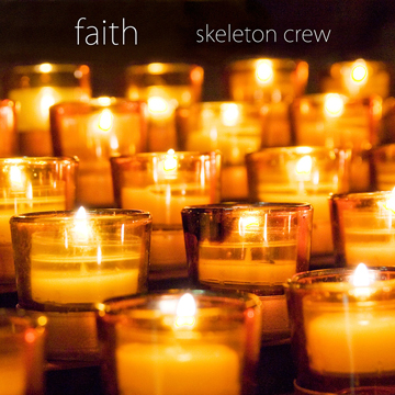 Skeleton Crew® New Single | Faith